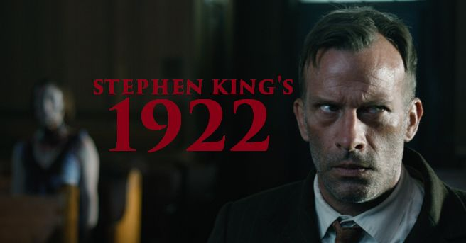 Trailer for the Netflix movie adaptation of Stephen King's '1922' is now below. Directed by Zak Hilditch the film stars Thomas Jane, Dyl...
