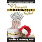 The Women's Millionaire Club (Paperback)By Maureen G. Mulvaney