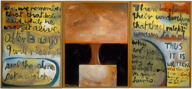 Colin McCahon, Elias triptych, 1959.  Colin McCahon (1919 - 1987), New Zealand's most significant artist, began painting in religious themes in the late 1940s.  Through the 1950s, he increasingly utilized text, including this stunning triptych as part of his Elias series, painted in 1959.