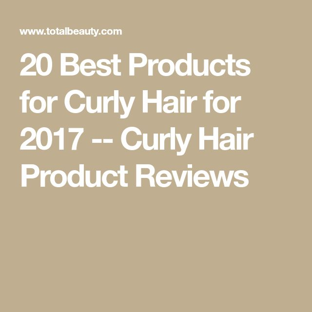 20 Best Products for Curly Hair for 2017 -- Curly Hair Product Reviews