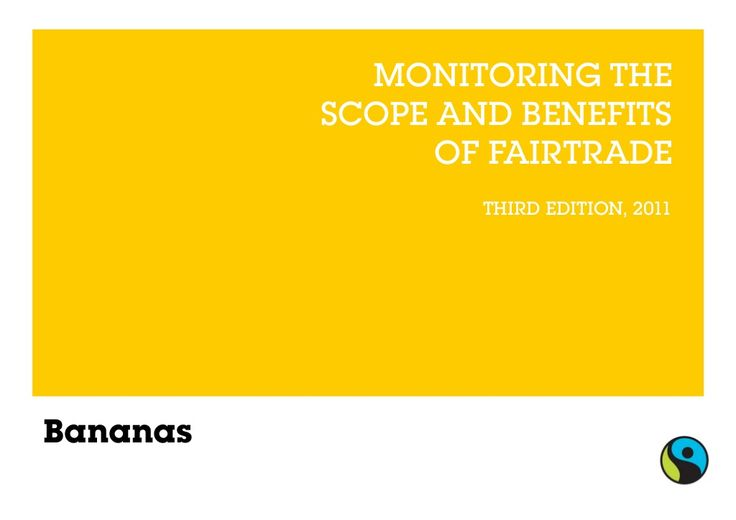 Fairtrade Bananas - Impact and Facts by Fairtrade International via slideshare