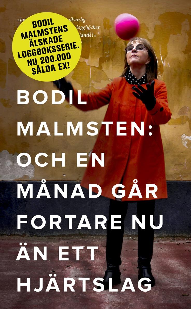 """Bodil Malmsten """"Och en månad går fortare nu än ett hjärtslag"""" (Modernista, april 2013, POCKET)"""