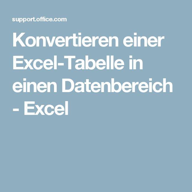 Konvertieren einer Excel-Tabelle in einen Datenbereich - Excel