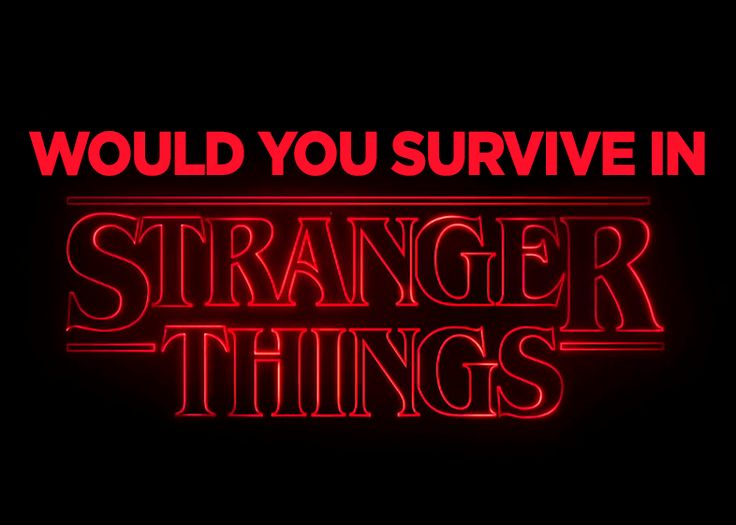 Would You Survive In Stranger Things? I got stuck in the Upside Down forever...