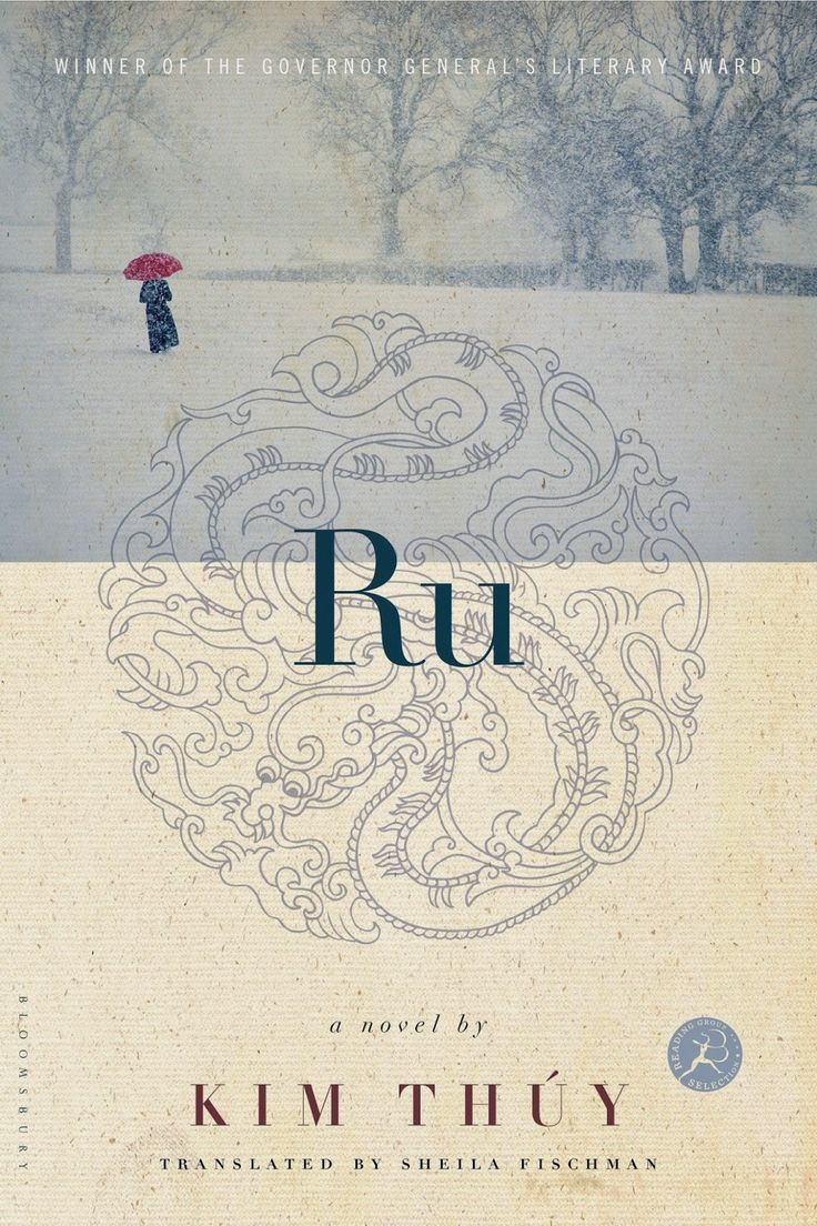 How Writers Are Living A Life of Writing: Book Review: Ru by Kim Thuy