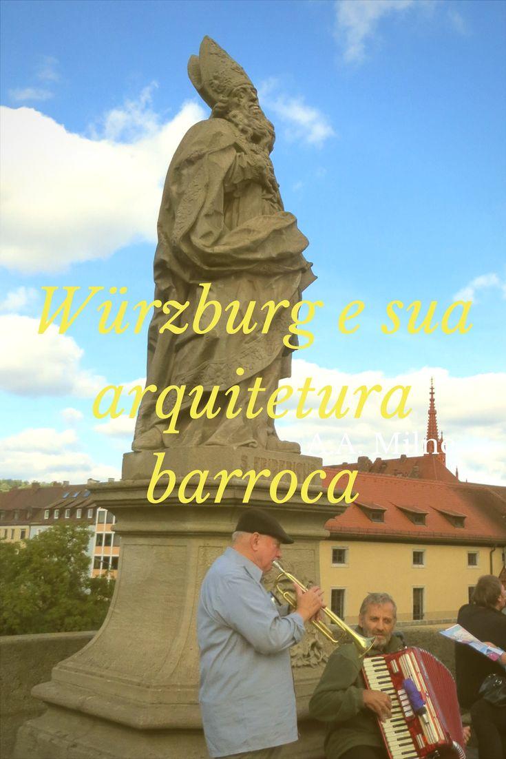 WÜRZBURG: é uma cidade com arquitetura barroca em diversos lugares, desde igrejas até a ponte de entrada para a cidade-velha, que possui 12 esculturas. Essa ponte, inclusive, tem um charme a mais. Além da vista que se tem da cidade, é o local em que muitas pessoas ficam conversando e tomando vinho produzido na cidade, apreciando a paisagem.