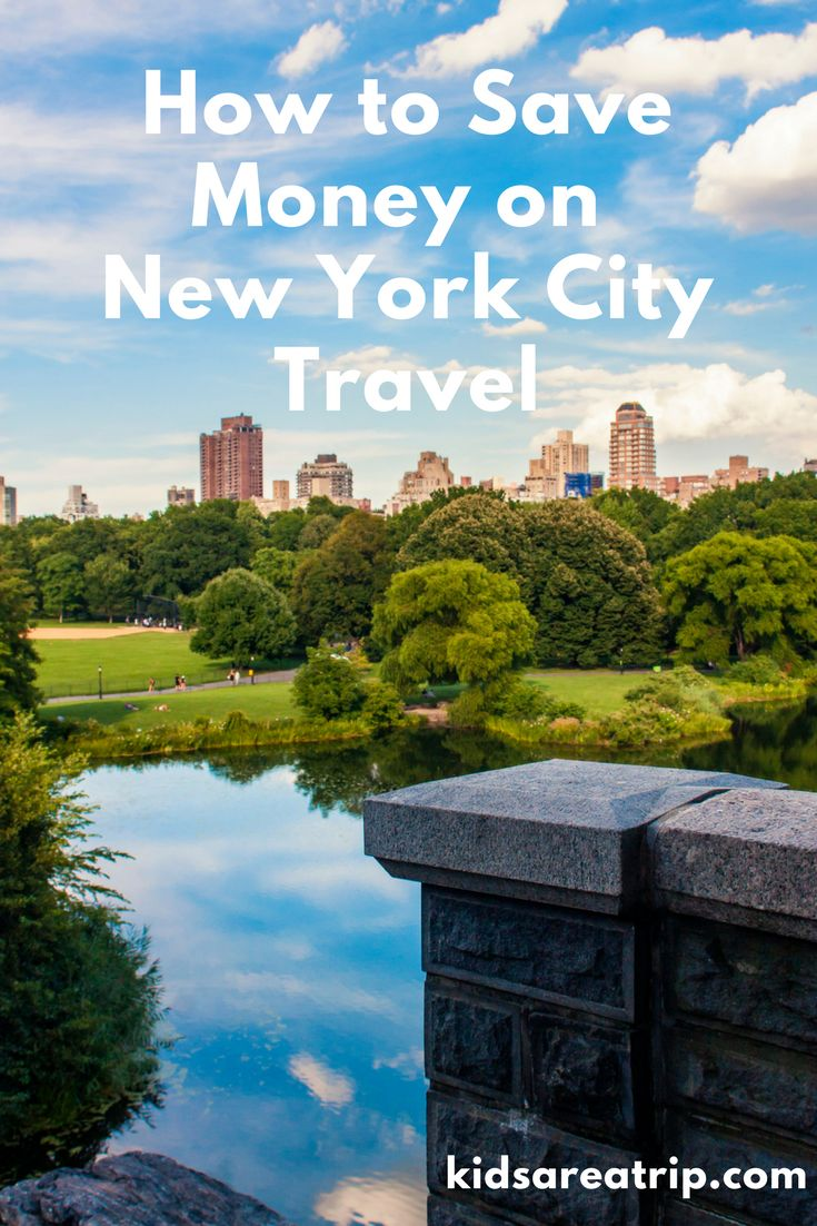 New York City is one of the most expensive cities in the world. Use these tips to help save money on New York City travel the next time you visit. - Kids Are A Trip