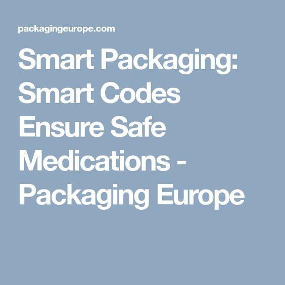 Smart Packaging: Smart Codes Ensure Safe Medications - Packaging Europe
