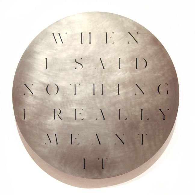 """When I Said Nothing I Really Meant It"" - Spray paint, aluminum, wood panel, 2011. By Ben Skinner"