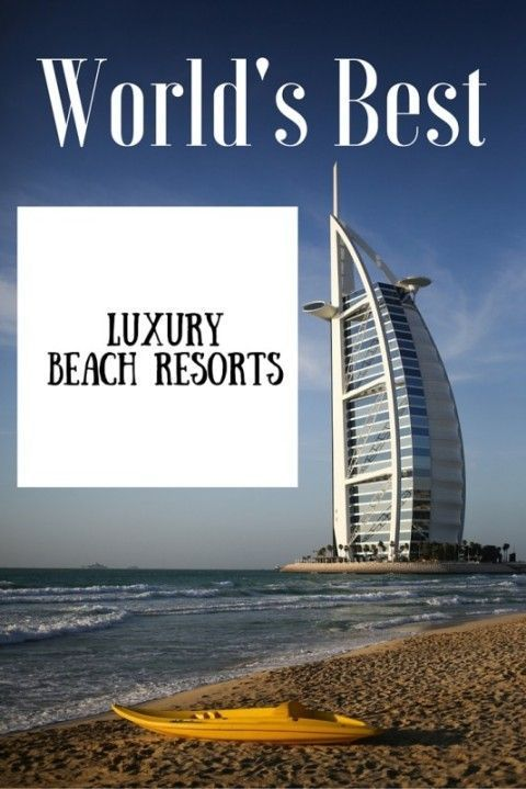World's Best Luxury Beach Resorts #Beach #Travel #Luxury https://www.playa-vacation.com/blogs/news