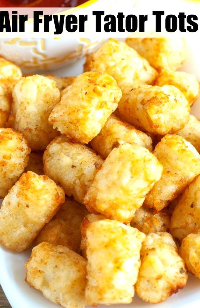 Learn how easy it is to make tator tots in the air fryer