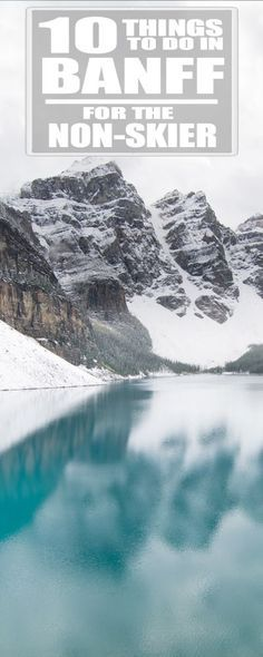 Reasons to Start Planning Your Alberta Winter Vacation Is there anything to do in Banff besides ski? YES!!