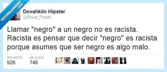 No siempre tiene que ser racismo u ofensivo por @Blood_Floods   Gracias a http://www.vistoenlasredes.com/   Si quieres leer la noticia completa visita: http://www.estoy-aburrido.com/no-siempre-tiene-que-ser-racismo-u-ofensivo-por-blood_floods/