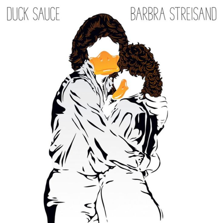 Barbra Streisand by Duck Sauce