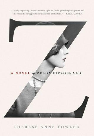 Teaser Tuesday - Z: A Novel of Zelda Fitzgerald (8/13)
