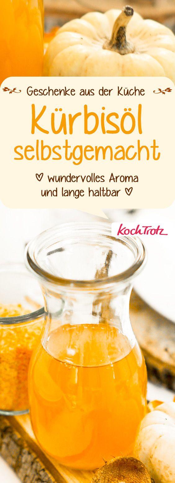 Alle lieben es! Kürbisöl selber machen | Geschenke aus der Küche | lecker und einfach #kürbis #geschenk #geschenkeausderküche #öl