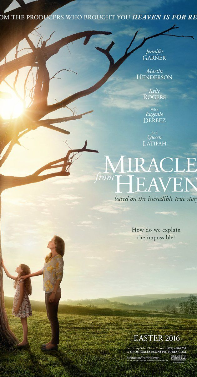 Directed by Patricia Riggen.  With Jennifer Garner, Queen Latifah, Martin Henderson, John Carroll Lynch. A young girl suffering from a rare digestive disorder finds herself miraculously cured after surviving a terrible accident. Based on the book 'Three Miracles From Heaven' by Christy Beam.