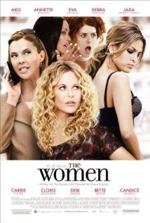The Women -- A wealthy New Yorker leaves her cheating husband and bonds with other society women at a resort.