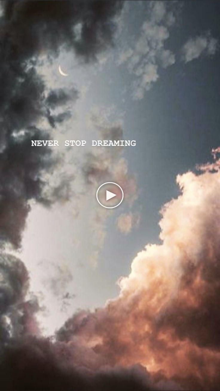 Never Stop Dreaming Backgrounds Tumblr Wallpaper Aesthetic Tumblr Backgrounds Cute Tumblr Wallpaper