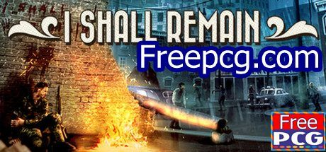 I Shall Remain Free Download PC Game