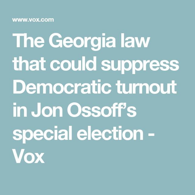 The Georgia law that could suppress Democratic turnout in Jon Ossoff's special election - Vox