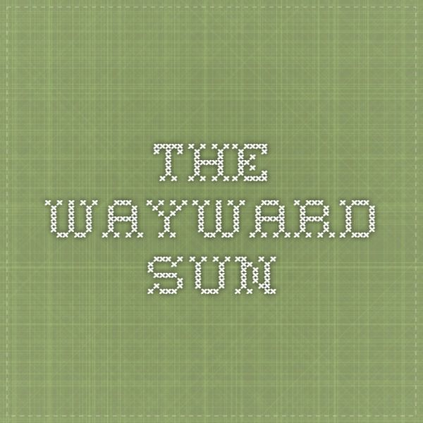 The Wayward Sun