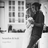 Together - EP, Brandon & Leah
