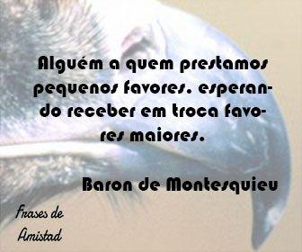 Frases de amistad en portugues de Baron de Montesquieu