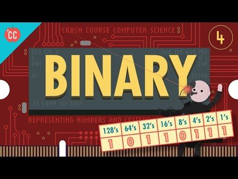 Binary - Representing Numbers and Letters: Crash Course Computer Science #4 - YouTube