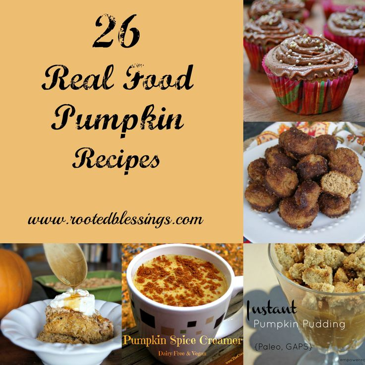 26 Real Food Pumpkin Recipes