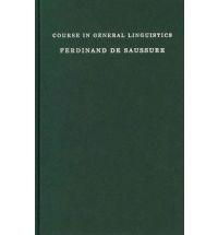 Course in General Linguistics, Ferdinand De Saussure