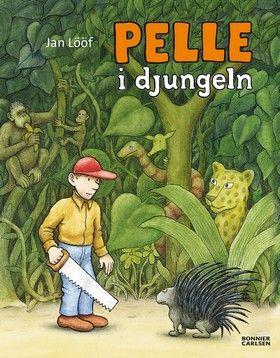 Jan Lööf: Pelle i djunglen