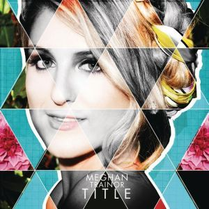 Meghan Trainor Album Title (not necessarily in cd format)