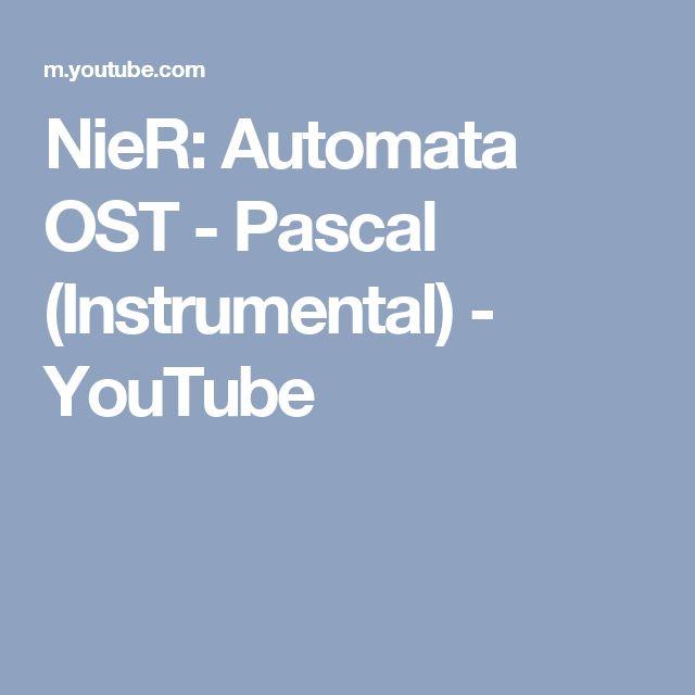 NieR: Automata OST - Pascal (Instrumental) - YouTube