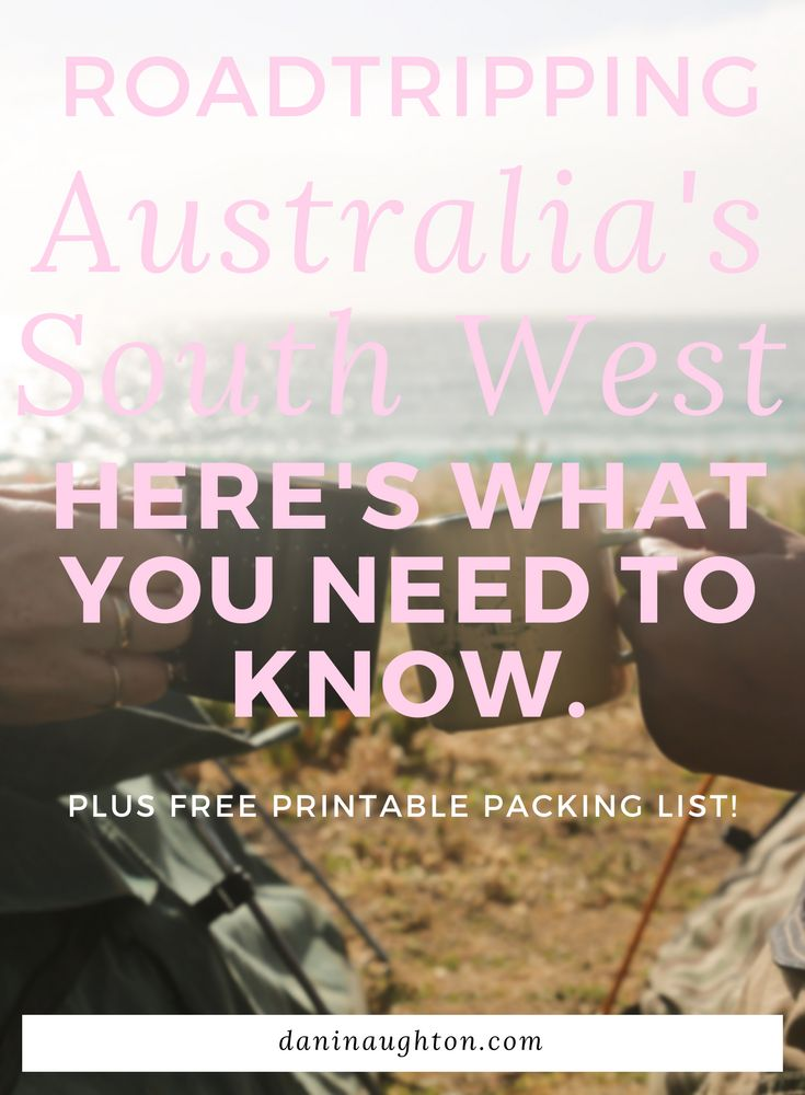 ROADTRIP AUSTRALIA | AUSTRALIA'S SOUTH WEST | WESTERN AUSTRALIA | PACKING FOR A ROADTRIP | SOUTH WEST AUSTRALIA | THINGS TO DO IN AUSTRALIA | WHAT TO DO IN WESTERN AUSTRALIA