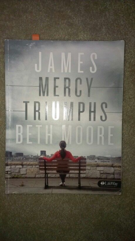 Studying the book of James with Beth Moore: Week 1