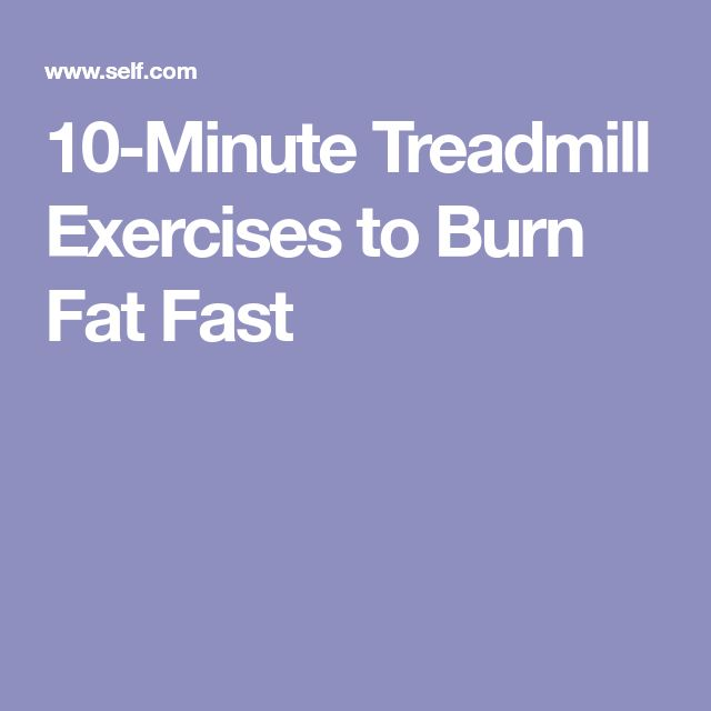 10-Minute Treadmill Exercises to Burn Fat Fast