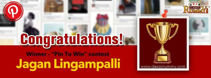 "Congratulations ""Jagan Lingampalli"" - You are our ""Pin To Win"" Contest Winner!!!  You have won Rs. 100/- cash free...  Thanks for participating and keep checking for more contests and promos.  To know more about the check the link below: http://blog.classicrummy.com/classic-rummy-on-social-media/pin-your-interest-at-classic-rummy-to-win-cash?link-name=CR-12"
