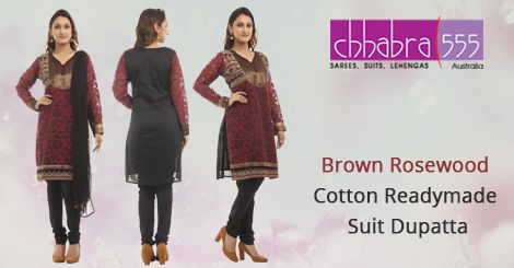 Visit ‪‎Chhabra555‬ in ‪‎Australia‬ with Responsive ‪‎Customer Service‬-enquiries responded within 24 hours, and buy Brown Rosewood Cotton READYMADE SUIT DUPATTA‬ @ $223.95 AUD