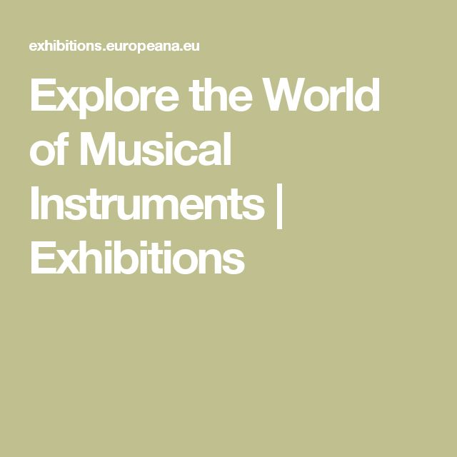 Explore the World of Musical Instruments | Exhibitions