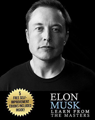 Elon Musk: Elon Musk: Creativity and Leadership lessons by Elon Musk: Quotes from: Elon Musk Biography: Elon Musk Autobiography->Elon Musk Tesla-> Elon ... Elon Musk SpaceX, Elon Musk Ashlee Vance)
