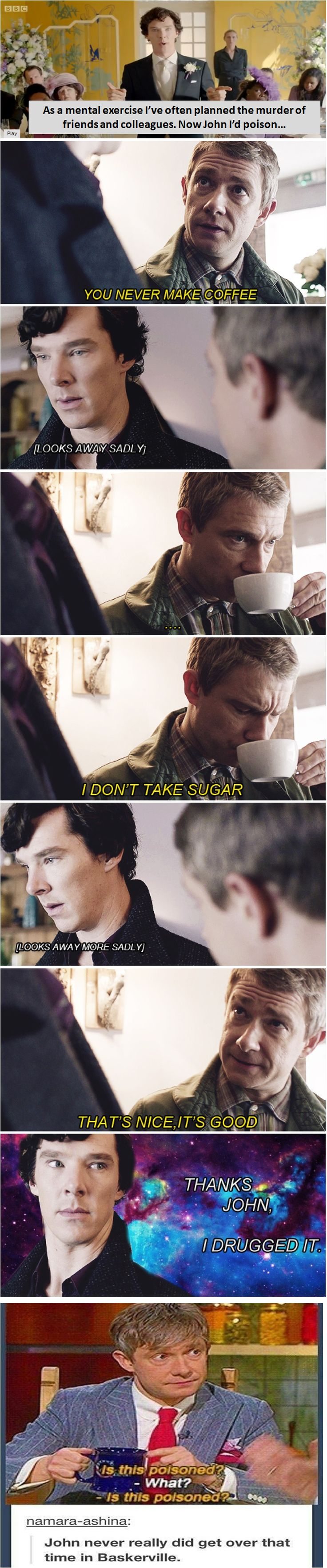 THE LOOK ON SHERLOCKS FACE WITH THE FUCKING UNIVERSE IN THE BACKGROUND! IT'S TOO MUCH!