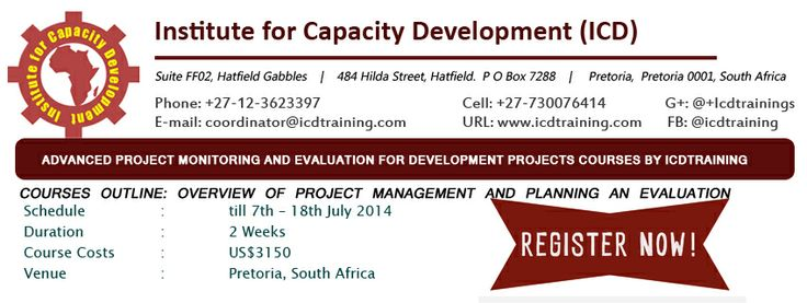 Advanced #Project Monitoring and Evaluation for Development Projects, schedule till 7th – 18th July 2014, Duration:2 Weeks, #Course Costs: US$3150 and Venue: Pretoria, South Africa. For more info, Go to http://www.merchantcircle.com/business/ICDTraining.277-182-7796/products/Advanced-Project-Monitoring-and-Evaluation-for-Development-Projects/91437