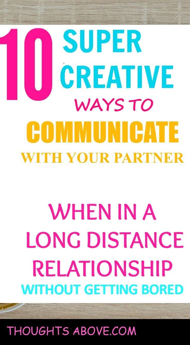 How To Keep A Deep Distance Relationship From Getting Boring