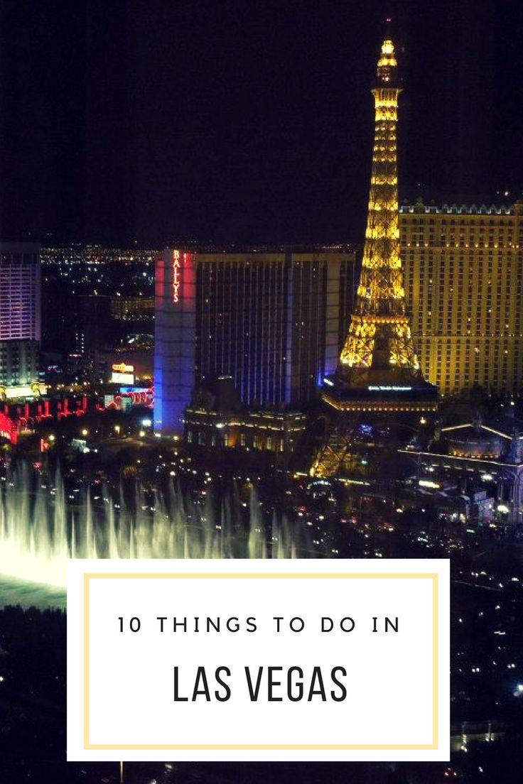 10 Things to Do in Las Vegas