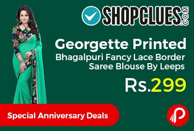 Shopclues #SpecialAnniversaryDeals is offering 75% off on Georgette Printed Bhagalpuri Fancy Lace Border Saree Blouse By Leeps at Rs.299 Only.  http://www.paisebachaoindia.com/georgette-printed-bhagalpuri-fancy-lace-border-saree-blouse-by-leeps-at-rs-299-only-shopclues/