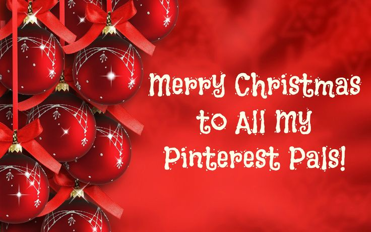 Merry Christmas to all my Pinterest followers!