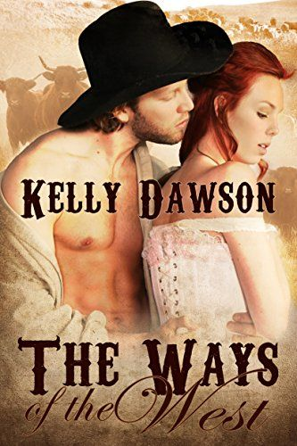 The Ways of the West by Kelly Dawson http://www.amazon.com/dp/B014LXVSIO/ref=cm_sw_r_pi_dp_Wx94vb03X3NT8