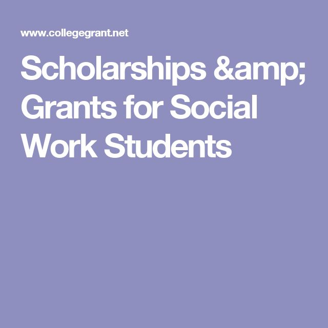Scholarships & Grants for Social Work Students
