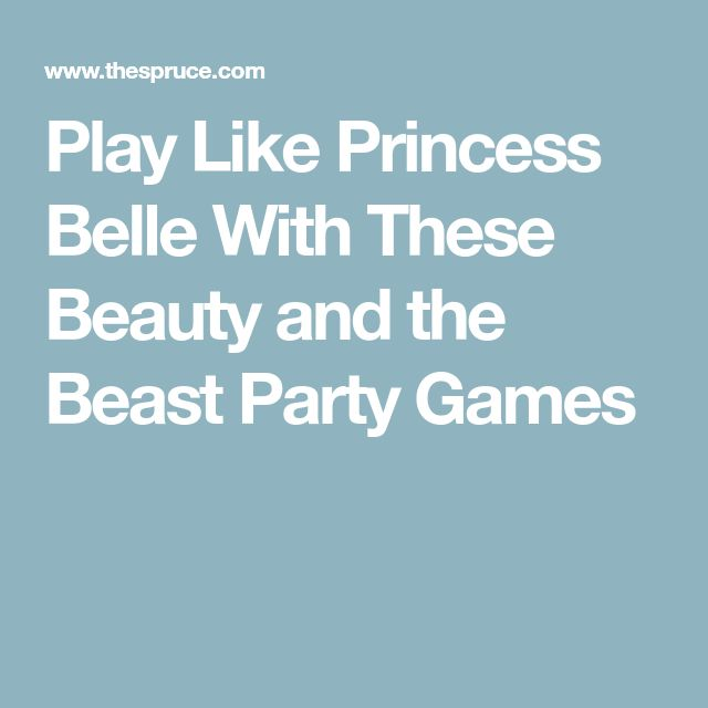 Play Like Princess Belle With These Beauty and the Beast Party Games